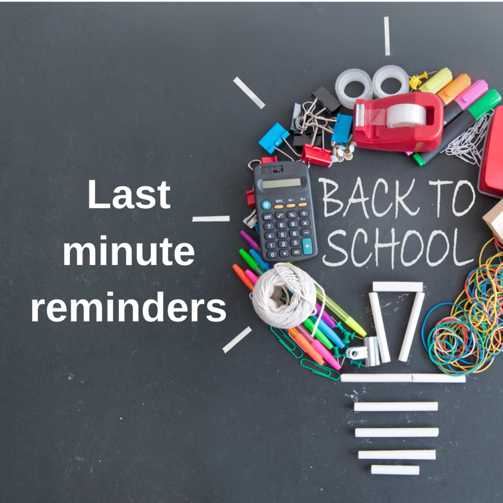 Welcome back, students! Here are a few last-minute reminders: Be sure to allow for extra time and patience tomorrow morning.