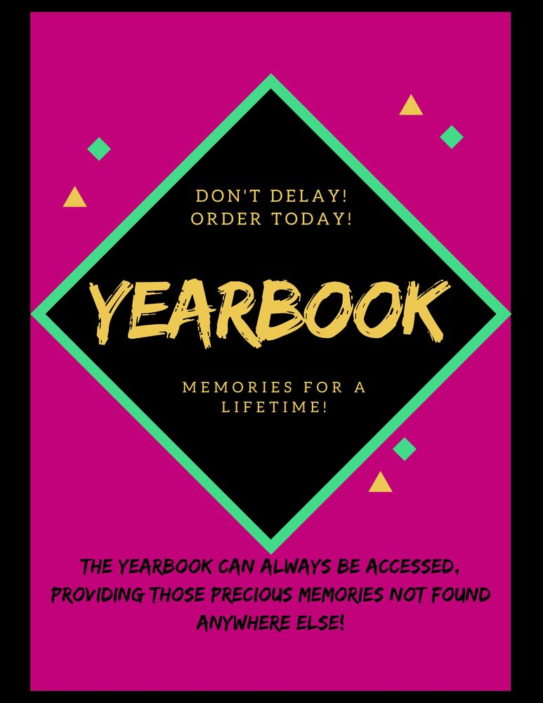 Yearbook Orders Are Taking Place! Don't Delay! Order Today!