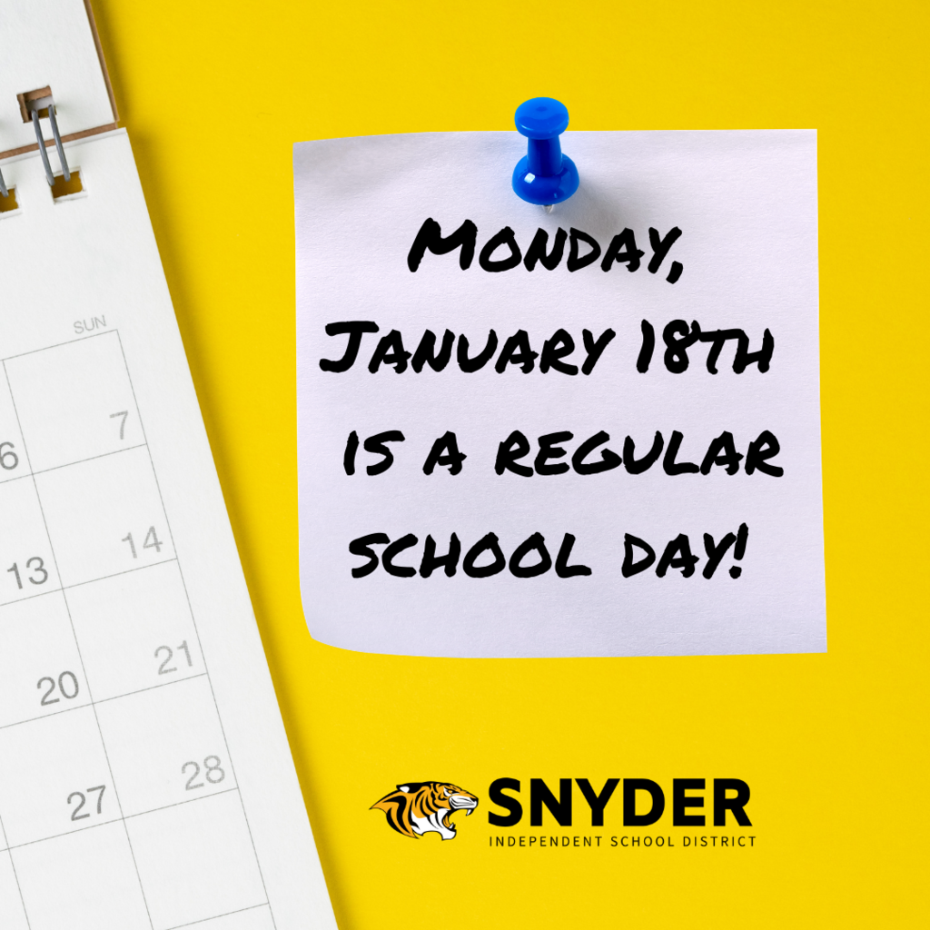 Monday 1/18 is a regular school day!